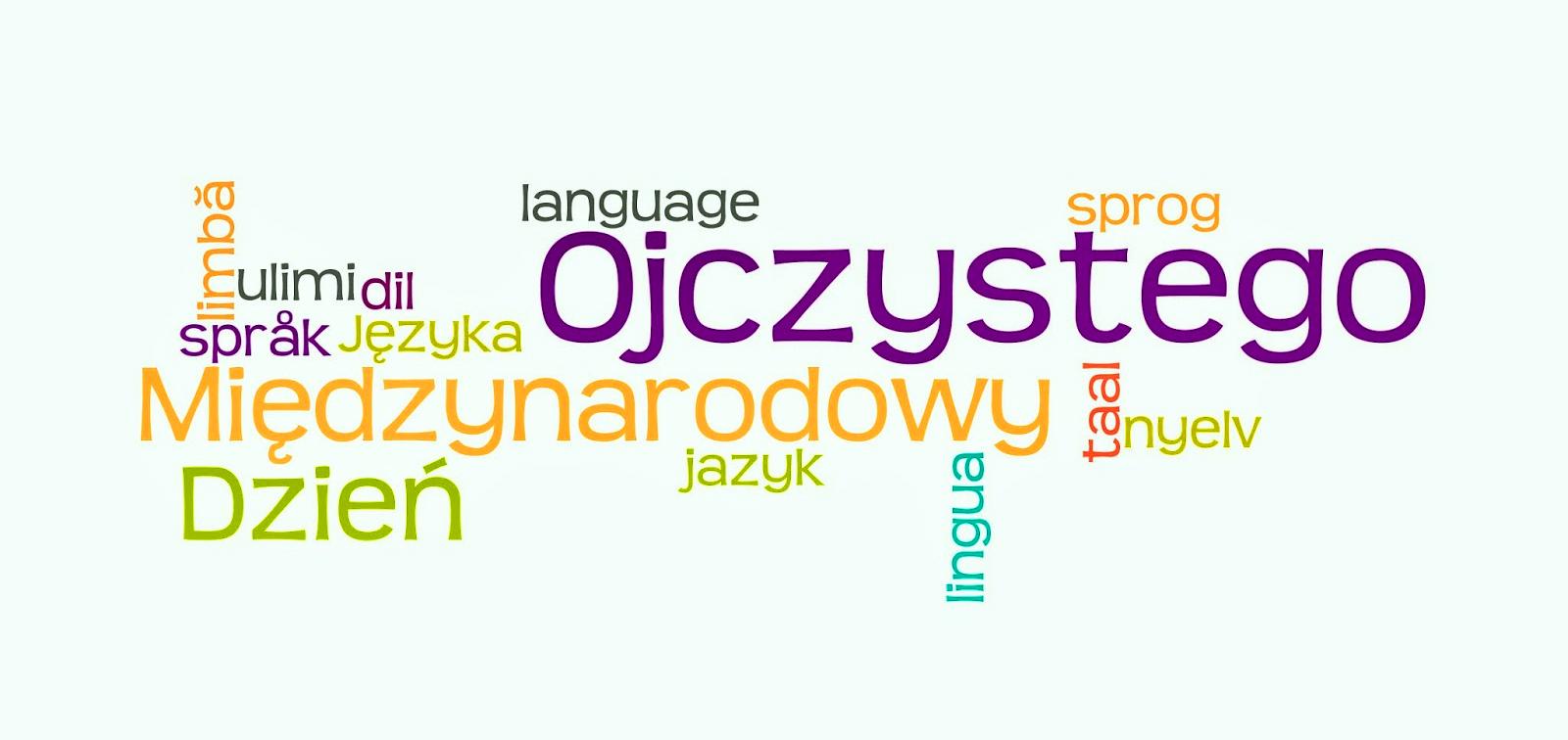 Znalezione obrazy dla zapytania dzień języka ojczystego