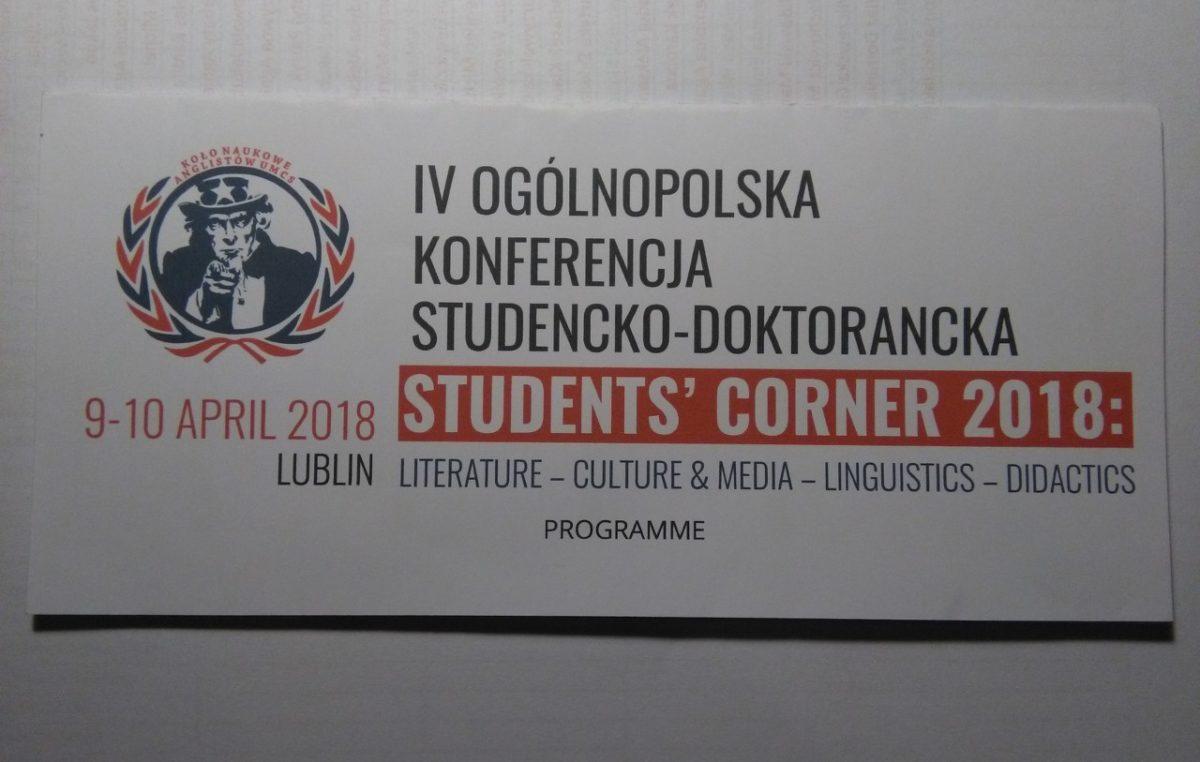 13 kwietnia 2018 – Anglojęzyczna konferencja Students' Corner 2018 w Instytucie Anglistyki UMCS