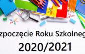 29 sierpnia 2020 – Rozpoczęcie Roku Szkolnego 2020/2021