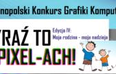"""18 listopada 2020 – Wyniki IV edycji Ogólnopolskiego Konkursu Grafiki Komputerowej """"Wyraź to w Pixel-ACH!"""""""